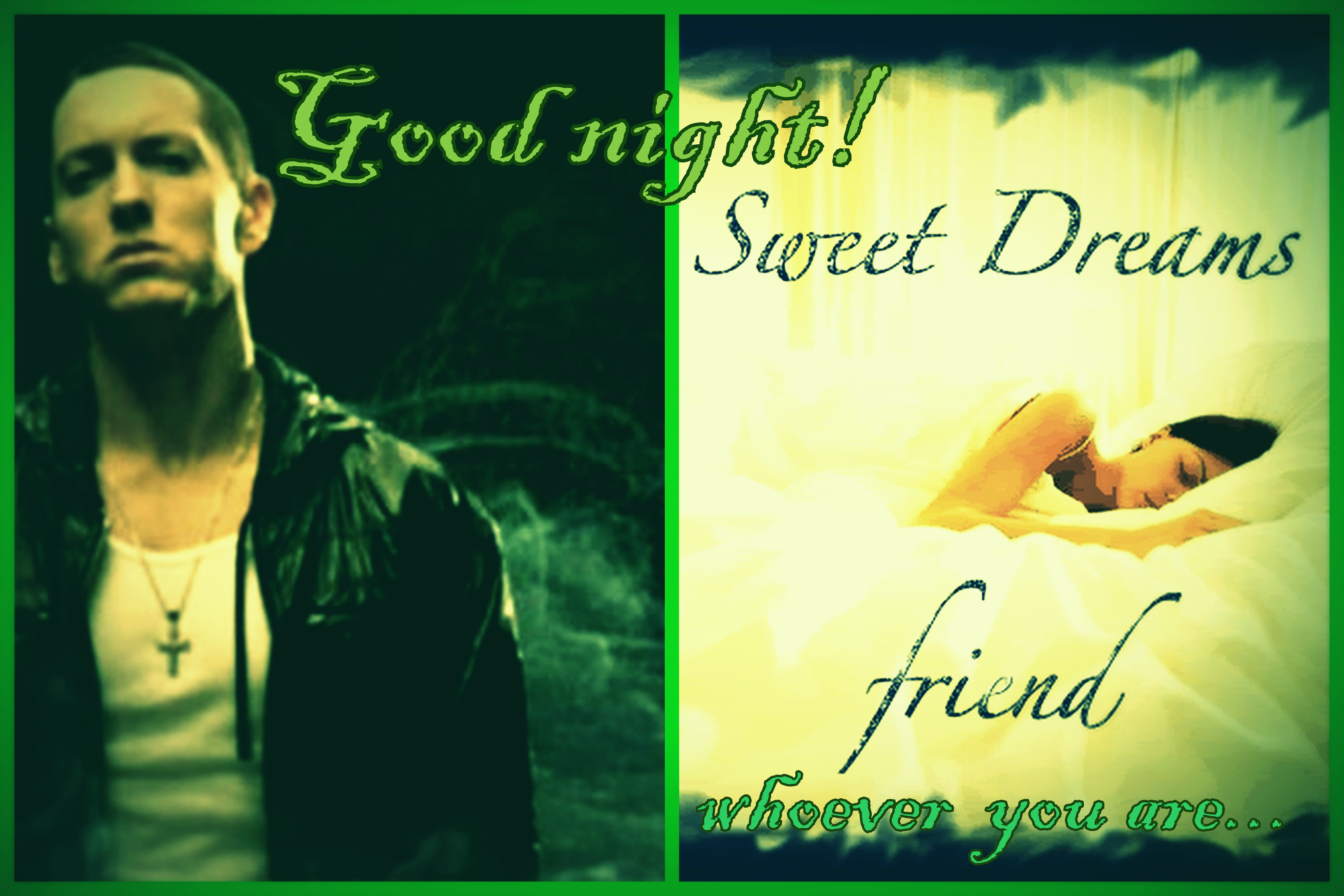 Goodnight and sweet dreams my love good night and sweet dreams