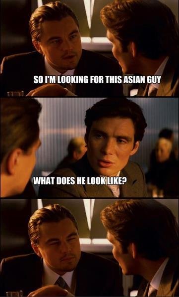 I'm Looking For This Asian Guy